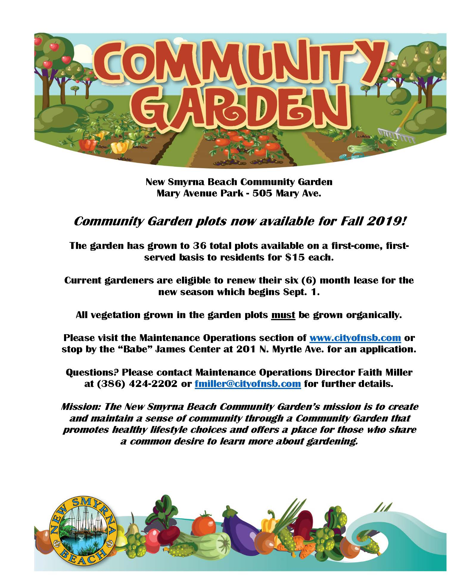 Community Garden flyer for Fall 2019 season. Please contact (386) 424-2202 for a full description.