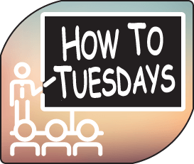 How to Tuesdays